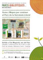 Parcs i Biblioteques. Xerrada guies i mapes per conèixer el Parc de la Serralada Litoral